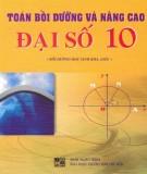 Ebook Toán bồi dưỡng và nâng cao Đại số 10 (tái bản lần thứ nhất): Phần 1