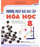 Ebook Phương pháp giải bài tập Hóa học 8: Phần 1