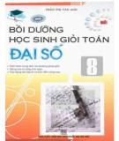 Ebook Bồi dưỡng học sinh giỏi toán Đại số 8: Phần 1