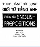 Ebook Thực hành sử dụng giới từ tiếng Anh: Phần 2