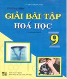 hướng dẫn giải bài tập hóa học 9 (tái bản lần thứ hai): phần 1