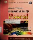 Giáo trình Lý thuyết và bài tập Pascal (Tập 2): Phần 2