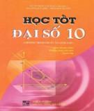 Ebook Học tốt Đại số 10 (chương trình cơ bản và nâng cao): Phần 1