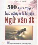 500 bài tập tự luận và trắc nghiệm ngữ văn 8: phần 1