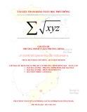 Chuyên đề Phương trình và bất phương trình: Lý thuyết sử dụng ẩn phụ căn thức (phần 4)