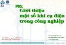 Bài giảng Bảo trì hệ thống điện trong công nghiệp: Phần 5 - Nguyễn Ngọc Phúc Diễm, Trịnh Hoàng Hơn