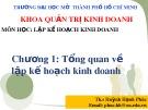 Bài giảng Lập kế hoạch kinh doanh: Chương 1 - ThS. Huỳnh Hạnh Phúc
