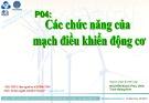 Bài giảng Bảo trì hệ thống điện trong công nghiệp: Phần 4 - Nguyễn Ngọc Phúc Diễm, Trịnh Hoàng Hơn