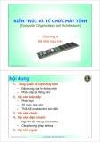 Bài giảng Kiến trúc và tổ chức máy tính: Chương 4 - ThS. Trần Quang Hải Bằng