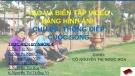 Bài thuyết trình Tạo và biên tập video bằng hình ảnh - Chủ đề: Thông điệp cuộc sống