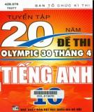 tuyển tập 20 năm đề thi olympic 30 tháng 4 tiếng anh 10: phần 2
