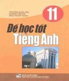 Ebook Để học tốt Tiếng Anh 11: Phần 1