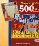 Ebook Tuyển chọn 500 mẫu thư thương mại và thông báo tiếng Anh (Tập 1): Phần 1