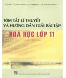 Ebook Tóm tắt lý thuyết và hướng dẫn giải bài tập Hóa học lớp 11 (Chương trình nâng cao): Phần 1
