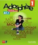 Giáo trình tiếng Pháp Adosphère 1: Phần 1