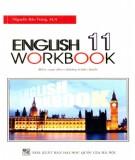 english 11 workbook (biên soạn theo chương trình chuẩn): phần 1