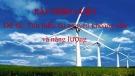Bài thuyết trình: Tìm hiểu tài nguyên khoáng sản và năng lượng