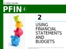 Lecture Personal finance - Chapter 2: Using financial statements and budgets