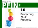 Lecture Personal finance - Chapter 10: Protecting your property