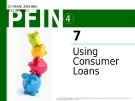 Lecture Personal finance - Chapter 7: Using consumer loans