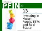 Lecture Personal finance - Chapter 13: Investing in mutual funds, ETFS and real estate