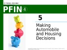 Lecture Personal finance - Chapter 5: Making automobile and housing decisions