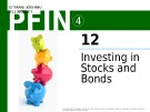 Lecture Personal finance - Chapter 12: Investing in stocks and bonds