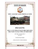 Bài giảng Giáo dục quốc phòng - an ninh Lớp 12 Bài 5: Luật Sĩ quan quân đội nhân dân Việt Nam và Luật Công an nhân dân