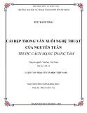 Luận văn Thạc sĩ Văn học Việt Nam: Cái đẹp trong văn xuôi nghệ thuật của Nguyễn Tuân trước Cách mạng Tháng Tám
