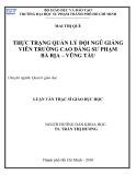 Luận văn Thạc sĩ Giáo dục học: Thực trạng quản lý đội ngũ giảng viên trường Cao đẳng Sư phạm Bà Rịa – Vũng Tàu