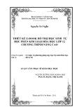 Luận văn Thạc sĩ Giáo dục học: Thiết kế E-book hỗ trợ học sinh tự học phần Kim loại Hóa học lớp 12 chương trình Nâng cao