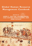Ebook Global Human Resource Management Casebook