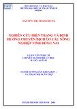 Luận văn Thạc sĩ Địa lý học: Nghiên cứu hiện trạng và định hướng chuyển dịch cơ cấu nông nghiệp tỉnh Đồng Nai