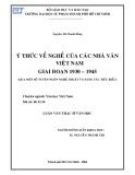 Luận văn Thạc sĩ Văn học: Ý thức về nghề của nhà văn Việt Nam giai đoạn 1930 - 1945 (Qua một số tuyên ngôn nghệ thuật và sáng tác tiêu biểu)