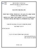 """Luận văn Thạc sĩ Khoa học giáo dục: Phát huy tính tích cực, tự lực của học sinh trong dạy học chương """"Động lực học chất điểm"""" Vật lý 10 THPT ban Cơ bản với sự hỗ trợ của website dạy học"""