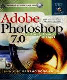 Ebook Adobe photoshop & imageready 7.0 (Tập 1): Phần 1