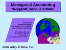 Lecture Managerial accounting: Chapter 11 - Weygandt, Kieso, & Kimmel