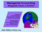 Lecture Managerial accounting: Chapter 1 - Weygandt, Kieso, & Kimmel