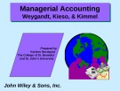 Lecture Managerial accounting: Chapter 4 - Weygandt, Kieso, & Kimmel