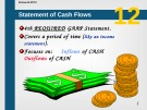 Lecture Introduction to financial accounting - Chapter 12: Statement of cash flows