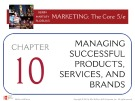 Lecture Marketing: The core (5/e): Chapter 10 – Kerin, Hartley, Rudelius