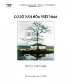 Giáo trình Cơ sở văn hóa Việt Nam: Phần 1