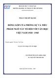 Luận văn Thạc sĩ Văn học: Đóng góp của phóng sự và tiểu phẩm Ngô Tất Tố đối với Văn học Việt Nam 1930 - 1945