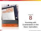 Lecture Clinical procedures for medical assisting (4/e): Chapter 8 – Booth, Whicker, Wyman