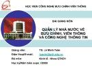 Bài giảng môn Quản lý Nhà nước về Bưu chính, Viễn thông và Công nghệ thông tin: Chương 5 - TS. Lê Minh Toàn