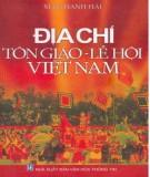 Ebook Địa chí Tôn giáo - Lễ hội Việt Nam: Phần 1