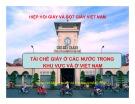 Bài giảng Tái chế giấy ở các nước trong khu vực và ở Việt Nam