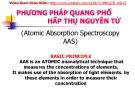 Bài giảng Phương pháp quang phổ hấp thụ nguyên tử (Atomic Absorption Spectroscopy AAS)