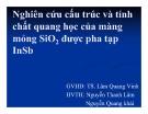 Bài thuyết trình Nghiên cứu cấu trúc và tính chất quang học của màng mỏng SiO2 được pha tạp InSb