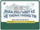 Bài giảng Phân tích hệ thống thông tin - Nguyễn Văn Lễ
